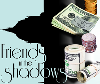 Friends in the shadows