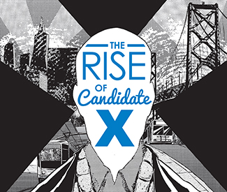 The Rise of Candidate X