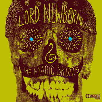 Snap Sounds: Lord Newborn and the Magic Skulls