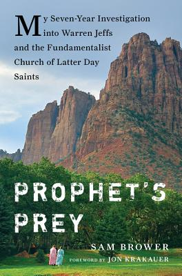 """Far from heaven: Sam Brower takes aim at the FLDS church in """"Prophet's Prey"""""""