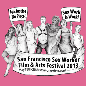 San Francisco Sex Worker Film and Arts Festival