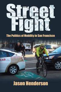 The street fight over bicycles, in NYC and SF