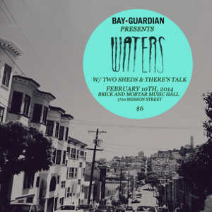 SF Bay Guardian presents night two of WATERS residency at Brick and Mortar